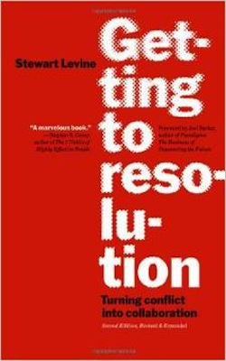 Getting to Resolution - Stewart Levine